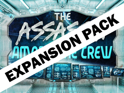 Assassin Among the Crew - virtual game expansion pack.
