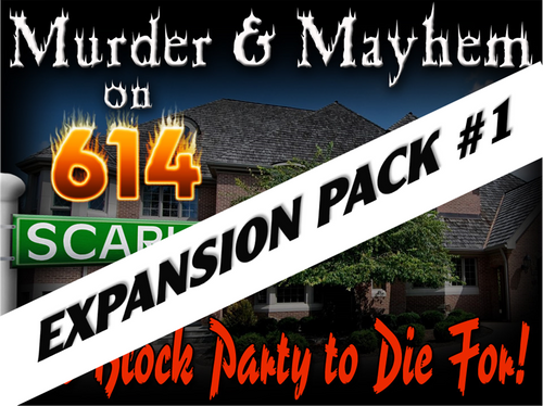 614 Scarlet Ct. mystery party expansion pack #1