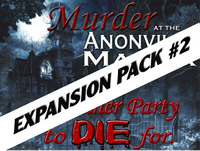 Expansion pack #2 for Anonville Manor murder mystery