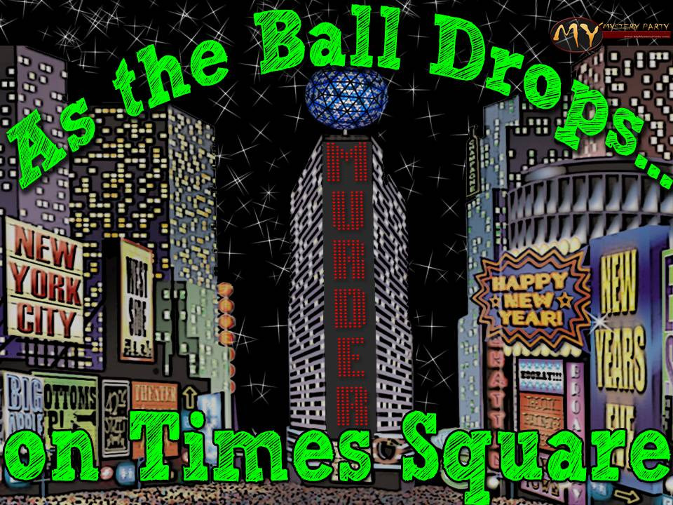 graphic regarding Free Printable Mystery Games named As the Ball Drops Contemporary Several years murder key