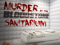 Murder at the Bloodstone Sanitarium mystery party