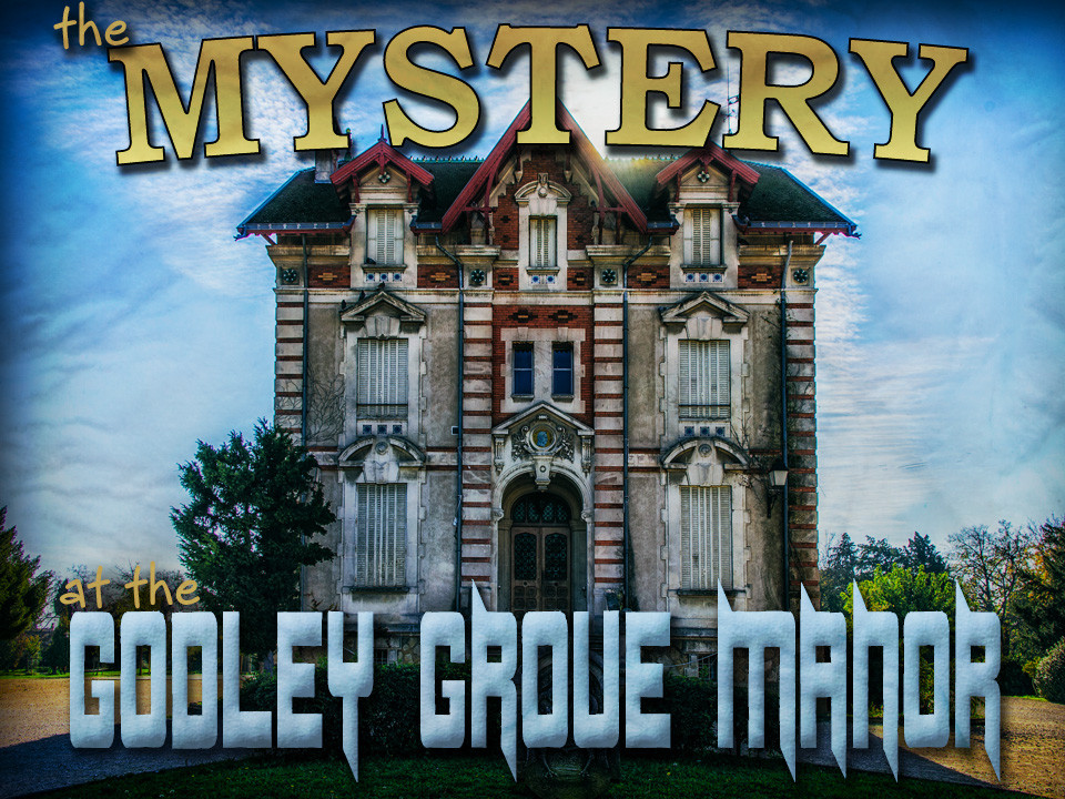 The Mystery at Godley Grove Manor mystery party for tweens
