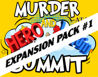 Expansion pack #1 murder at the hero and villain summit