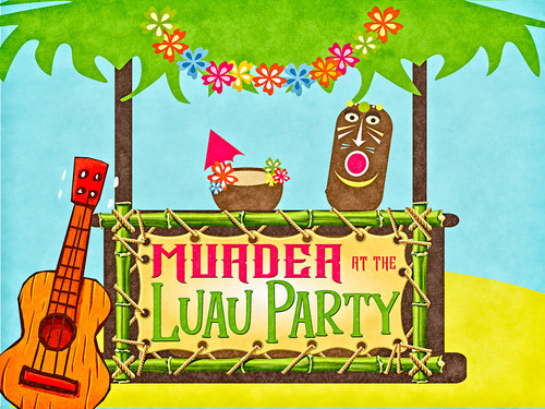 Murder at the Luau party