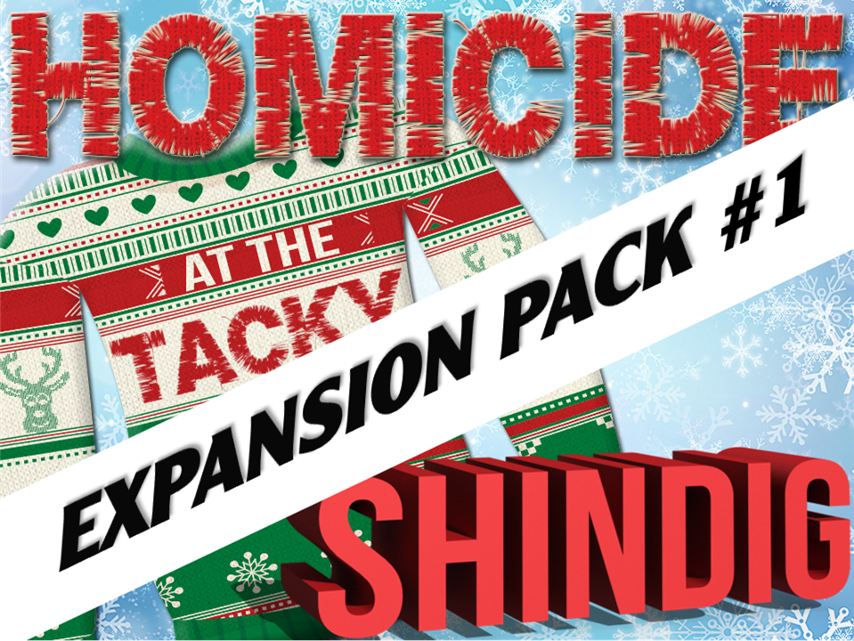 Expansion pack #1 for the tacky sweater mystery party