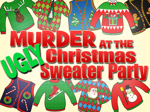 Ugly sweater Christmas mystery party