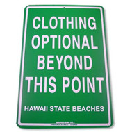 Clothing Optional Hawaii 12 Inch x 18 Inch Decorative Aluminum Street Sign