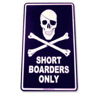 Seaweed Surf Shortboarders Only Sign