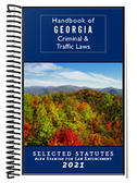 2021 Handbook of Georgia Criminal and Traffic Laws