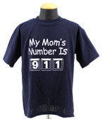 My Mom's Number is 911 Tee