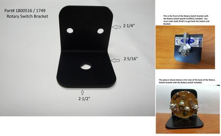Rotary Switch Bracket (20-1749/1800516)