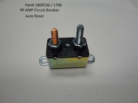 Circuit Breaker - 40 Amp, Auto Reset (20-1796/1800536)