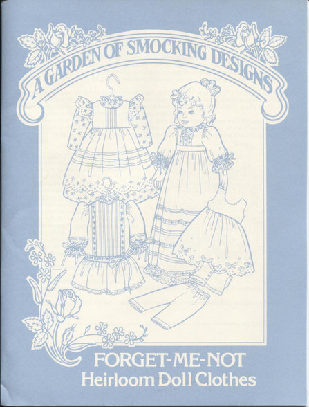 Forget Me Not Heirloom Dolls clothes pattern by Garden of Smocking Designs