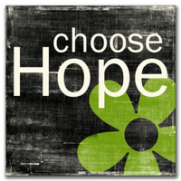 Choose Hope - 5x5 Cafe Mount