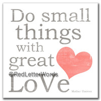 Do Small Things with Great Love in  White - 5x5 Cafe Mount