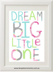 Product image of Dream Big Little One Print