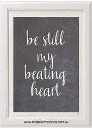Product image of Be Still My Beating Heart Chalk Print