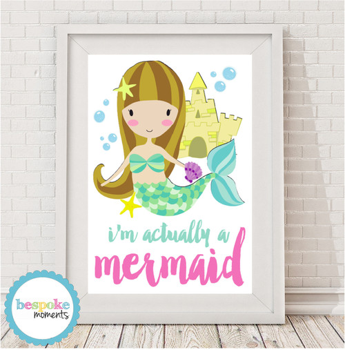 Product image of Actually A Mermaid Print