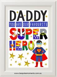Favourite Superhero Print