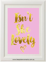 Isn't She Lovely Print