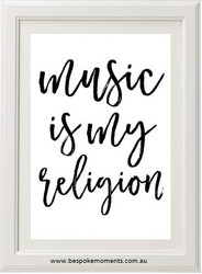 Music Is My Religion Print