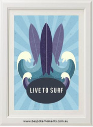 Live To Surf Print