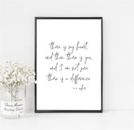 There Is My Heart...Then There Is You Print