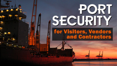 Port Security For Visitors, Vendors & Contractors