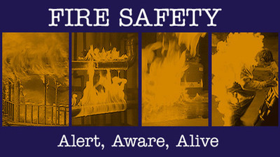 Fire Safety: Alert, Aware, Alive