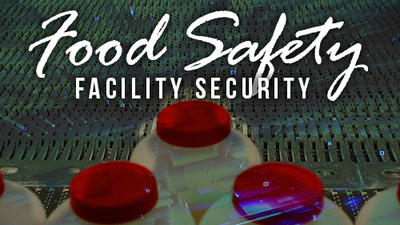 Food Safety: Facility Security