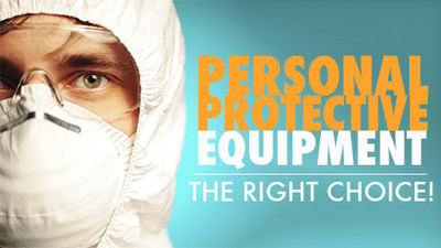 Personal Protective Equipment: The Right Choice!