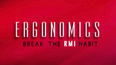 Ergonomics: Break The RMI Habit