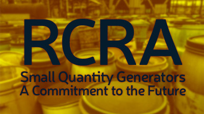 RCRA Small Quantity Generators: A Commitment To The Future