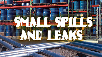 Small Spills & Leaks