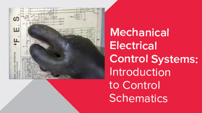 Mechanical Electrical Control Systems: Introduction To Control Schematics