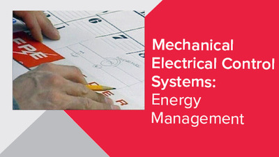 Mechanical Electrical Control Systems: Energy Management