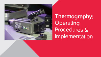 Thermography: Operating Procedures & Implementation