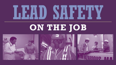 Lead Safety: On The Job