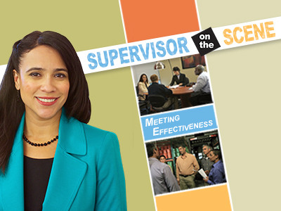 Supervisor On The Scene: Meeting Effectiveness