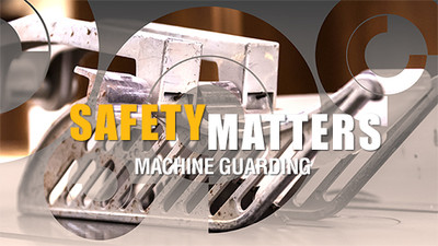 Safety Matters: Machine Guarding