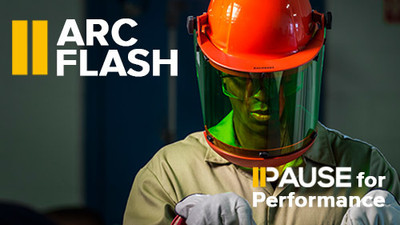 Pause For Performance: Arc Flash