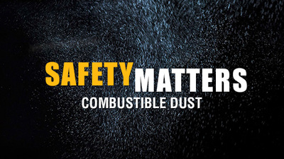 Safety Matters: Combustible Dust