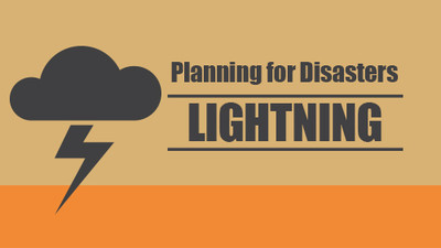 Planning for Disasters: Lightning