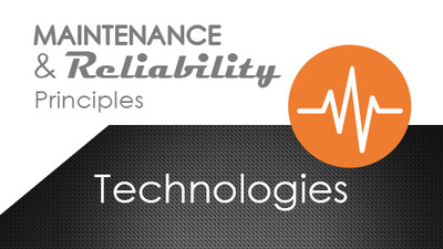 Maintenance and Reliability Principles: Technologies