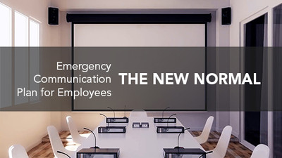 The New Normal: Emergency Communication Plan for Employees