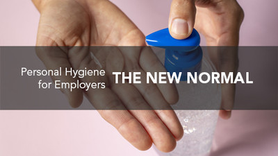 The New Normal: Personal Hygiene for Employers