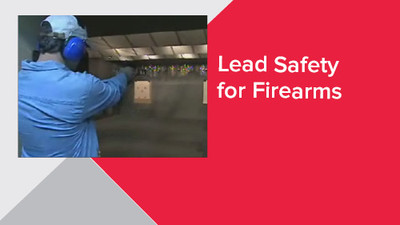Lead Safety for Firearms