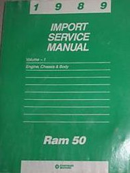 1989 Dodge Ram 50 RAM50 TRUCK Service Repair Shop Manual ENGINE CHASSIS BODY
