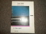 1986 87 88 1989 Saab 2:1 Basic Engine Service Repair Shop Manual FACTORY OEM 89