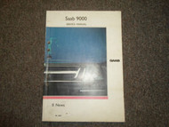 1991 Saab 9000 0 News Service Shop Manual FACTORY OEM BOOK 91 DEALERSHIP